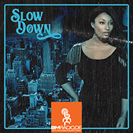 Neue Show: Slow Down